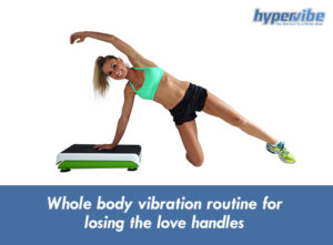 wbv-routine-for-love-handles