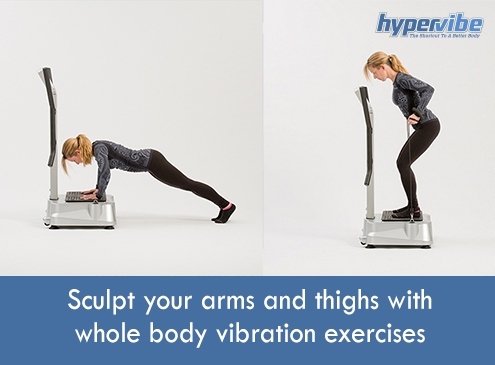 Sculpt-your-arms-and-thighs-with-whole-body-vibration-exercises
