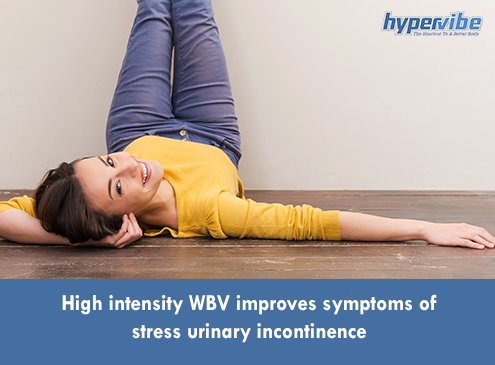 High intensity WBV improves symptoms of stress urinary incontinence