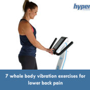 7 whole body vibration exercises for lower back pain