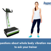 Five questions about WBV machines to ask your trainer