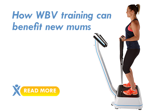 how wbv can benefit new mums