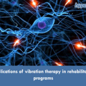 Applications of vibration therapy in rehabilitation programs