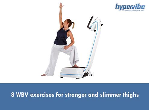 8 Wbv Exercises for Stronger and Slimmer Thighs 3