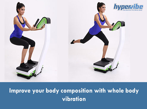 Improve your body composition with whole body vibration