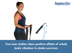 new-studies-positive-effects-whole-body-vibration-stroke