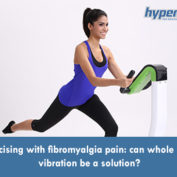Exercising with fibromyalgia pain: can whole body vibration be a solution?