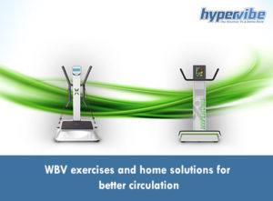WBV Exercises and Home Solutions for Better Circulation 3